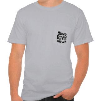 Sueño privado pero aún vivo camisetas