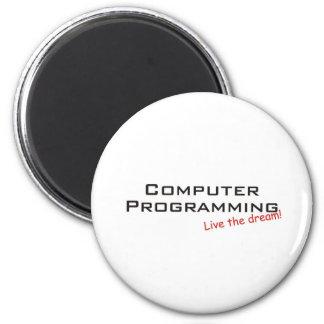Sueño/programación informática imán redondo 5 cm