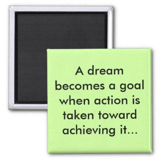 Sueños como imán de las metas