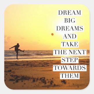 Sueños grandes ideales - fútbol de motivación pegatina cuadrada