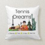Sueños SUPERIORES del tenis Cojin
