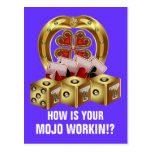 ¡Suerte rápida Mojo Workin de Mojo! Postales