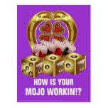 ¡Suerte rápida Mojo Workin de Mojo! Tarjetas Postales