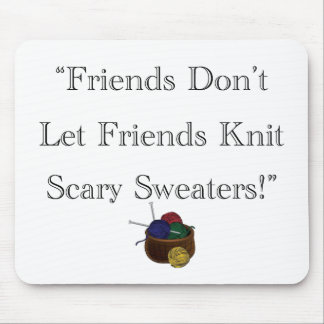¡Suéteres asustadizos! Mousepad