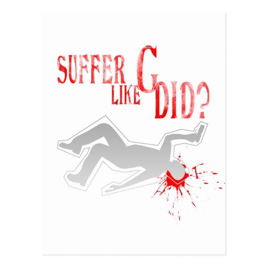 Suffer Like G Did - Arcade Game Gamer Gaming Postcard