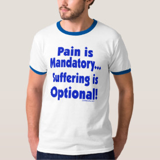 Suffering Is Optional Tees
