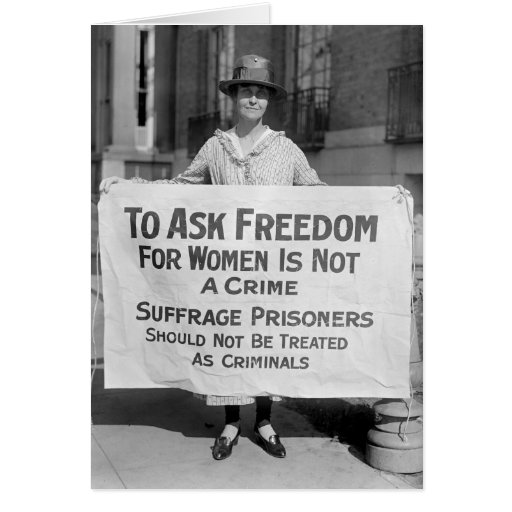 Suffragette for Alice Paul, 1917 Greeting Card
