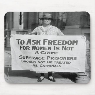 Suffragette for Alice Paul, 1917 Mouse Pads