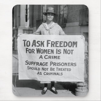 Suffragette for Alice Paul, 1917 Mouse Pad