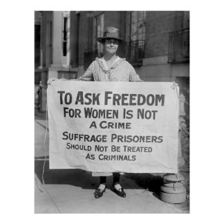 Suffragette for Alice Paul 1917 Posters