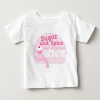 Sugar and spice and all things nice! baby T-Shirt