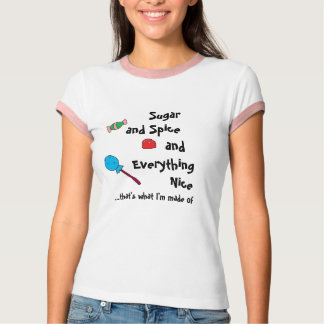 sugar and spice and everything nice t shirt