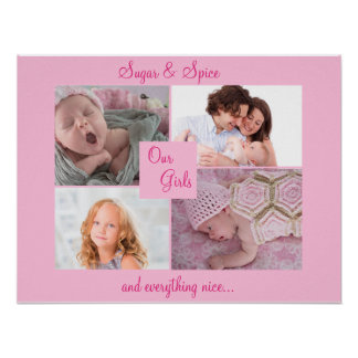 Sugar and Spice, Our Girls Photo Collage PInk Poster