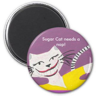 Sugar Cat needs a nap! Fridge Magnet