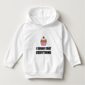 Sugar Coat Everything Cupcake Hoodie