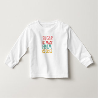 Sugar is made from cookies shirt