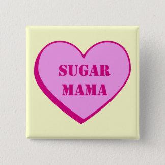 Sugar Mama Button
