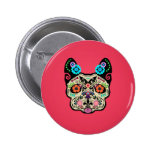 Sugar Skull Frenchie - Pink Pinback Buttons