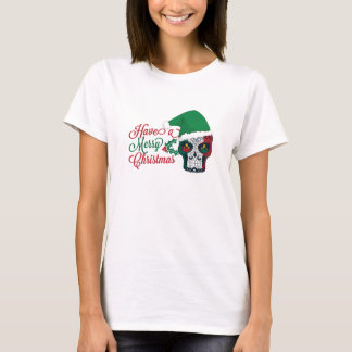 Sugar Skull Have A Merry Christmas With Holley T-Shirt