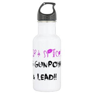 Sugar & Spice? It's Gunpowder & Lead!! Stainless Steel Water Bottle