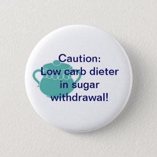 Sugar Withdrawal Pinback Button