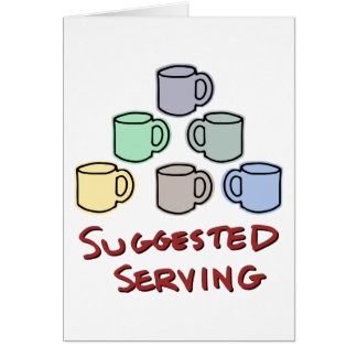 Suggested Serving - Coffee Humor Card
