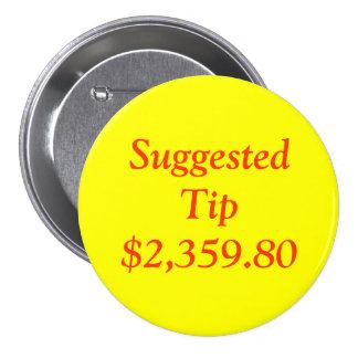 SuggestedTip $2,359.80 Pinback Button