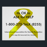"""Suicide Awareness Help Poster<br><div class=""""desc"""">Awareness poster to help people in crisis that there is help available 24/7 worldwide.</div>"""