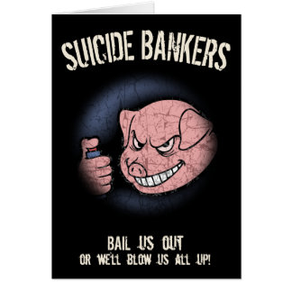 Suicide Bankers Card