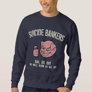 Suicide Bankers Sweatshirt