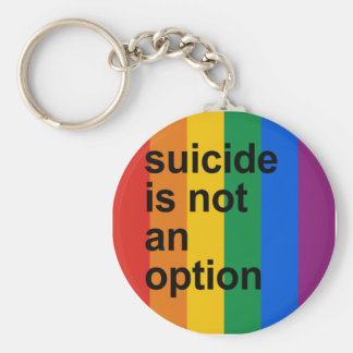 suicide is not an option keychain