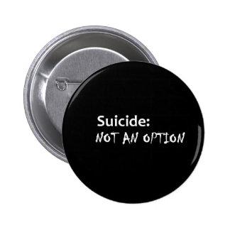 Suicide not an option button