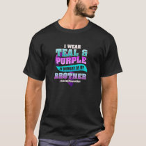 Suicide Prevention for Brother Teal Purple Ribbon  T-Shirt