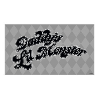Suicide Squad | Daddy's Lil Monster Poster