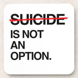 SUICIDIO DEL FINAL NO ES UNA OPCIÓN POSAVASOS DE BEBIDA