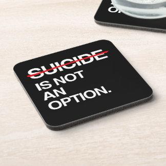 SUICIDIO DEL FINAL NO ES UNA OPCIÓN POSAVASOS
