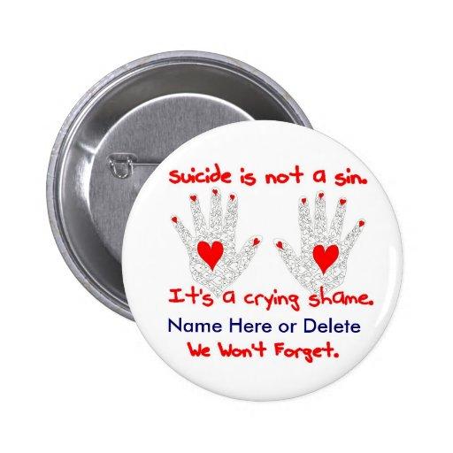 Suicidio-no es un pecado, él es un diseño de la ve pins