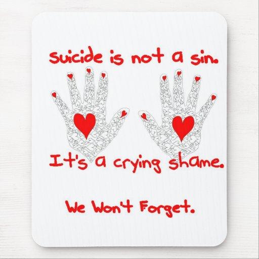 Suicidio-no es un pecado, él es un diseño de la ve tapetes de ratón