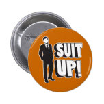 Suit Up! 2 Inch Round Button