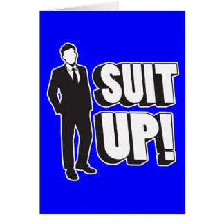 Suit Up! Greeting Card