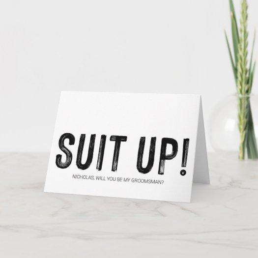 Suit Up Groomsman Proposal Asking Wedding Card