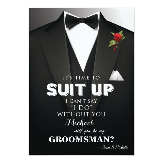 suit up groomsman tuxedo invitation zazzle com