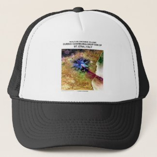Sulfur Dioxide Plume Eruption Mt. Etna Italy Trucker Hat