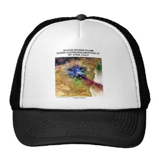Sulfur Dioxide Plume Eruption Mt. Etna Italy Trucker Hat