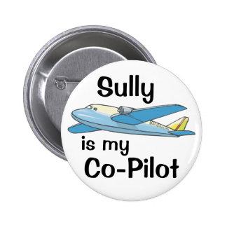 Sully es mi copiloto pin redondo de 2 pulgadas