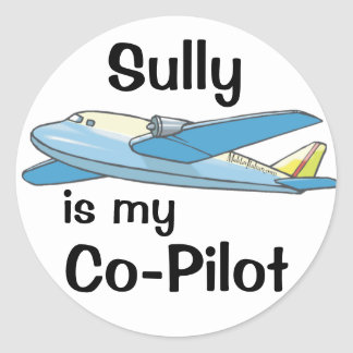 Sully Is My Co-Pilot Classic Round Sticker