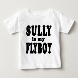 Sully is My Flyboy Baby T-Shirt