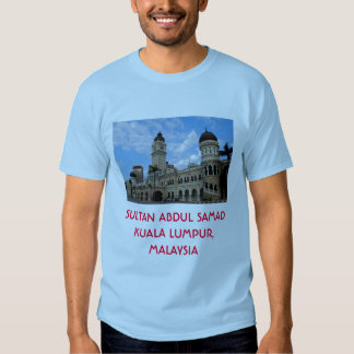 Sultan Abdul Samad Malaysia T-shirt
