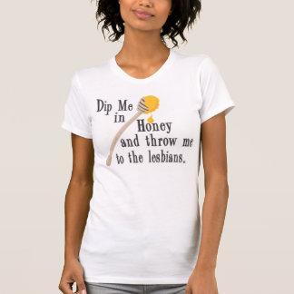 Sumérjame en miel camiseta