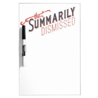 Summarily Dismissed Logo Dry-Erase Board